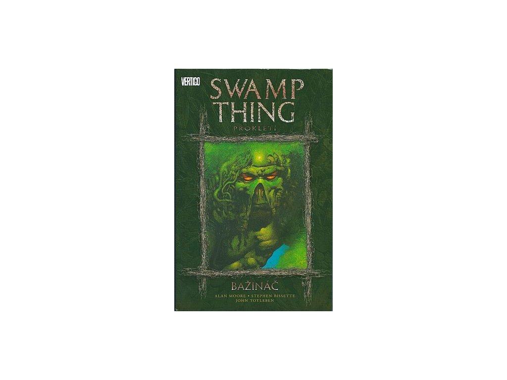 Swamp Thing: Bažináč 3 - Prokletí