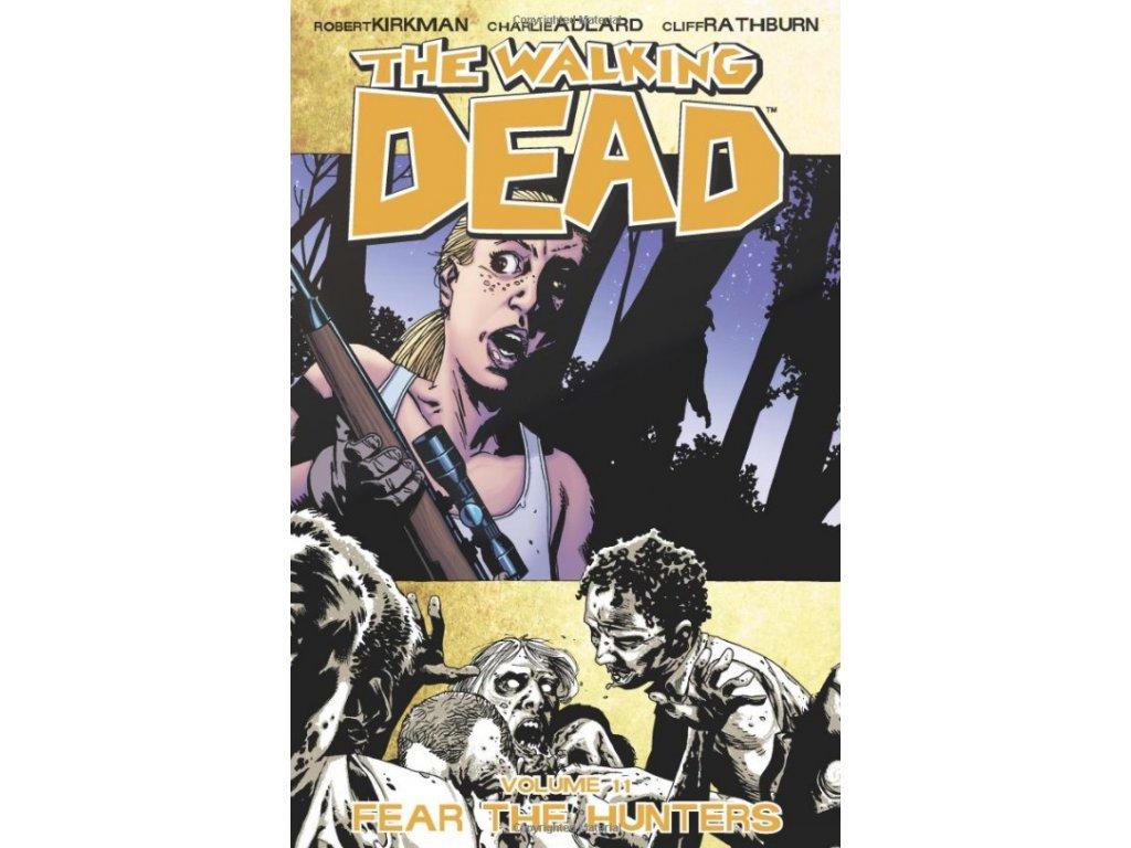 Walking Dead 11 - Fear The Hunters