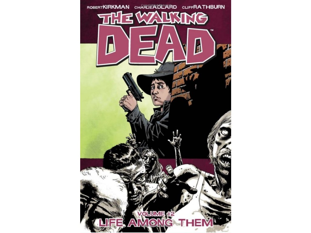 Walking Dead 12 - Life Among Them