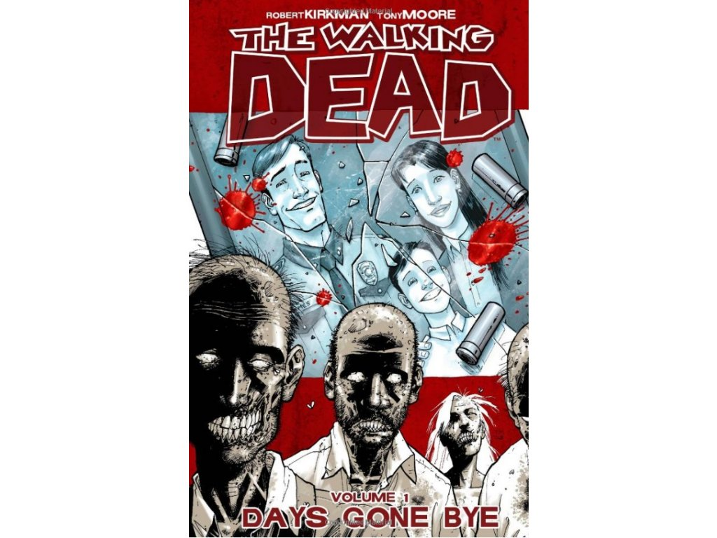 Walking Dead 01 - Days Gone Bye