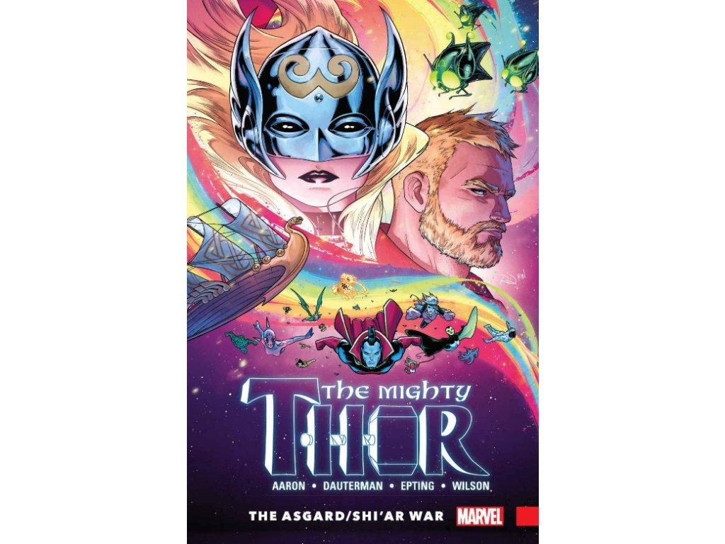 Mighty Thor 3: The Asgard/Shi'ar War