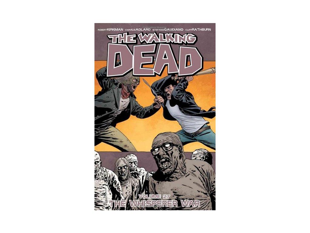 Walking Dead 27 - The Whisperer War