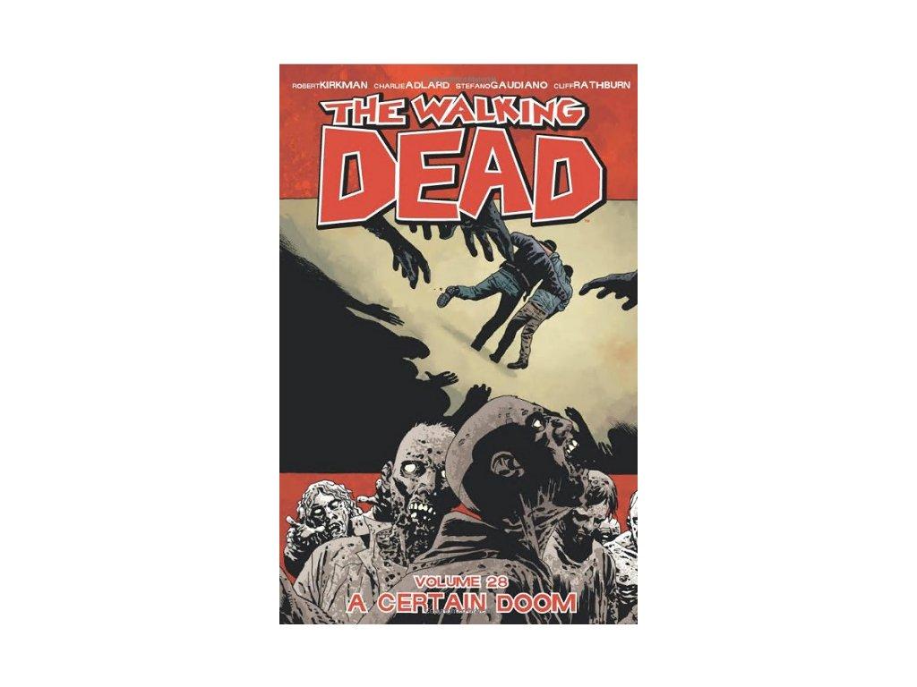 Walking Dead 28 - A Certain Doom