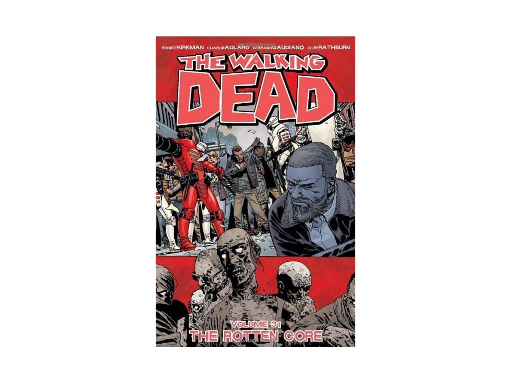 Walking Dead 31 - The Rotten Core