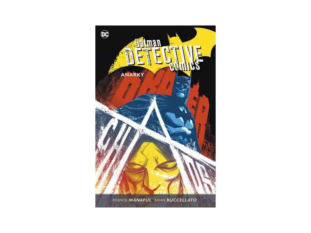 Batman Detective Comics 7 - Anarky