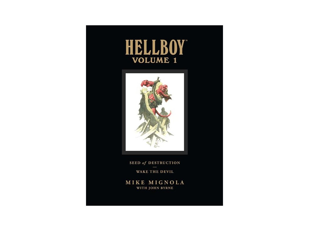 Hellboy Library Edition 1: Seed of Destruction and Wake the Devil
