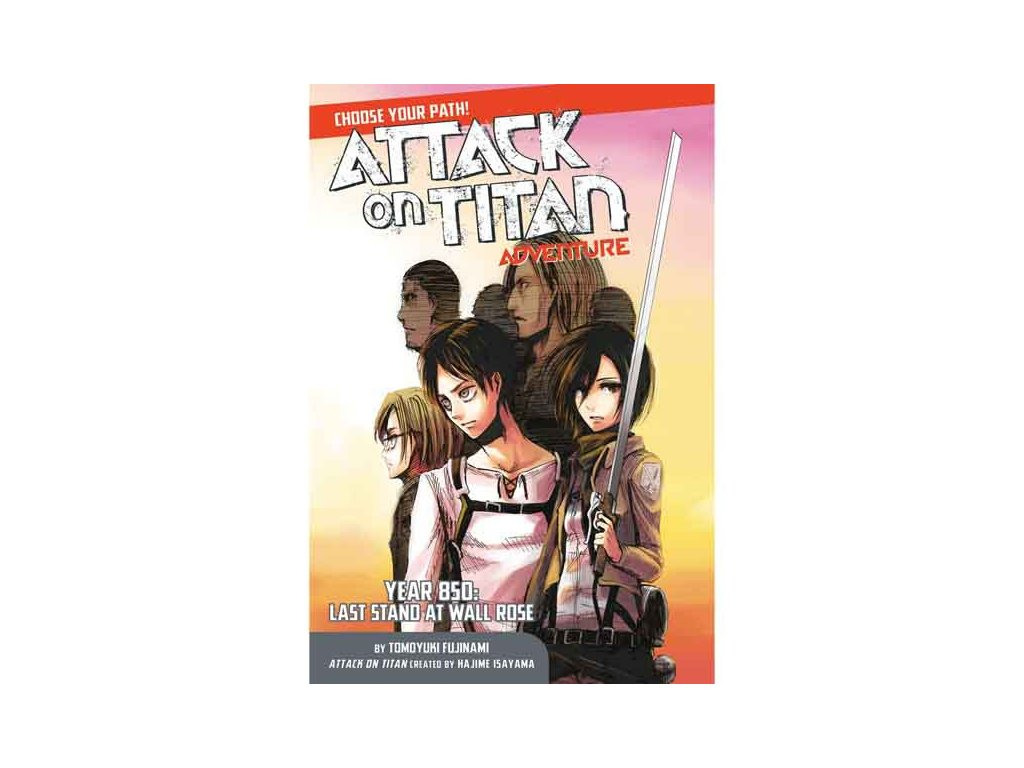 Attack on Titan Adventure: Year 850: Last Stand at Wall Rose