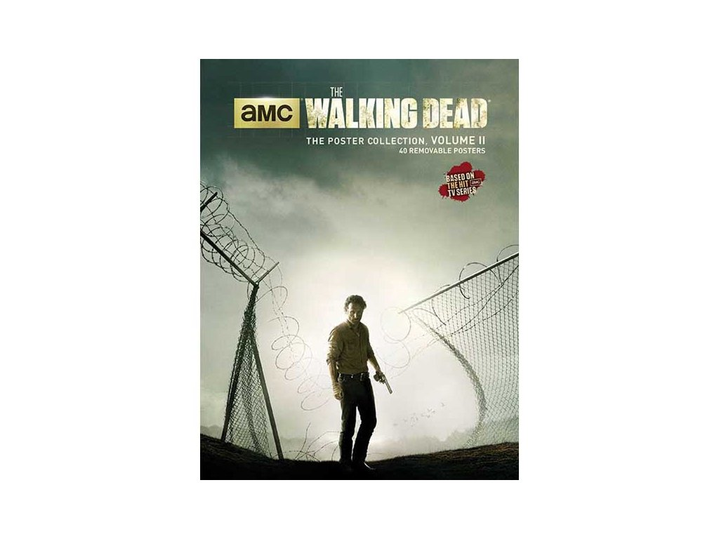 Walking Dead: The Poster Collection