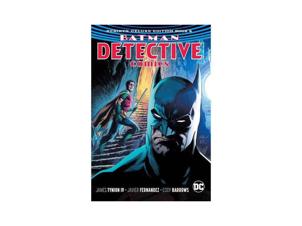 Batman Detective Comics: The Rebirth Deluxe Edition 4 (Rebirth)