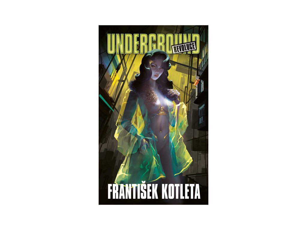 underground 2 revoluce frantisek kotleta 9788027800308
