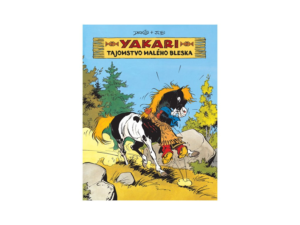 tajomstvo maleho bleska yakari 6 9788055650302