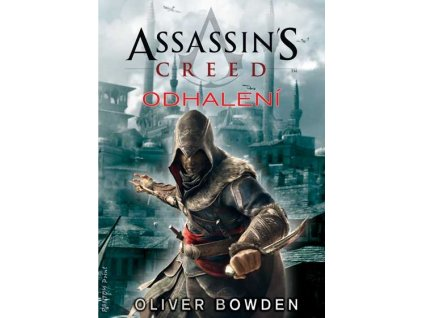 Assassin's Creed 04 - Odhalení