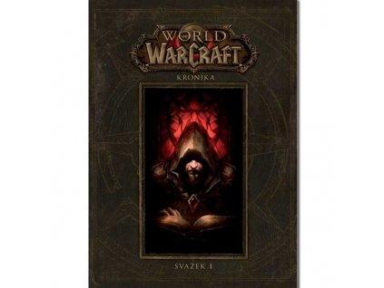 World of WarCraft Kronika 1