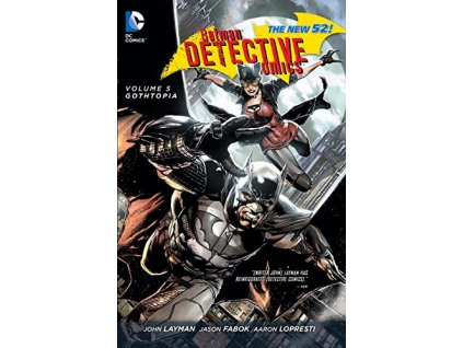 Batman Detective Comics 5: Gothtopia (The New 52)