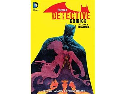 Batman Detective Comics 6: Icarus (The New 52)