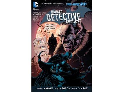 Batman Detective Comics 3: Emperor Penguin (The New 52)