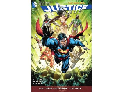 Justice League 6: Injustice League (The New 52)