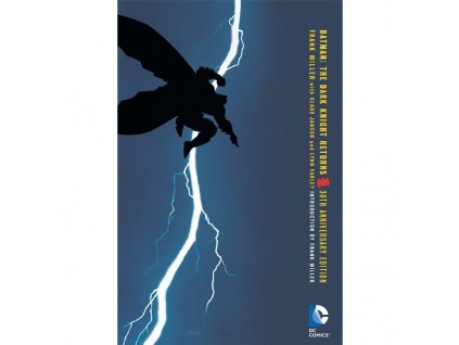 Batman: Dark Knight Returns 30th Anniversary Edition