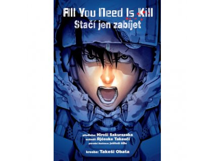 All You Need Is Kill / Stačí jen zabíjet