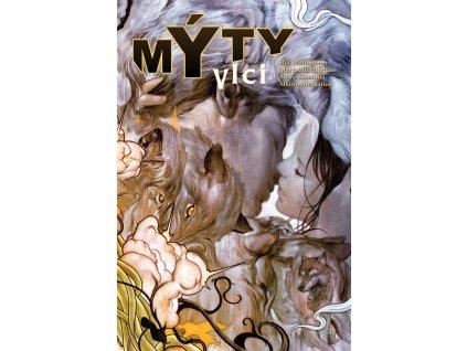 Mýty 08: Vlci