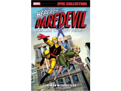 Daredevil Epic Collection: The Man Without Fear