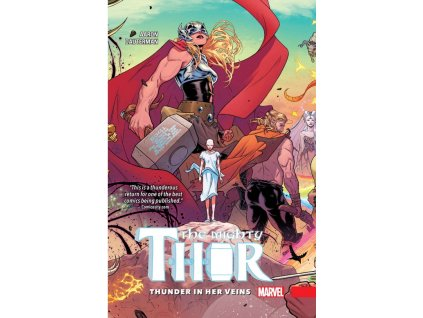Mighty Thor 1: Thunder in Her Veins (Pevná väzba)