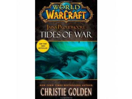 World of Warcraft: Jaina Proudmoore - Tides of War