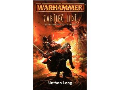 Warhammer: Gotrek a Felix 9 - Zabíječ lidí