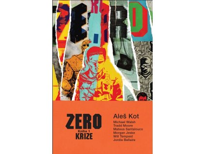 Zero 1: Krize
