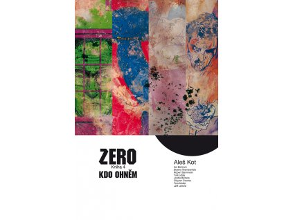 Zero 4: Kdo ohněm