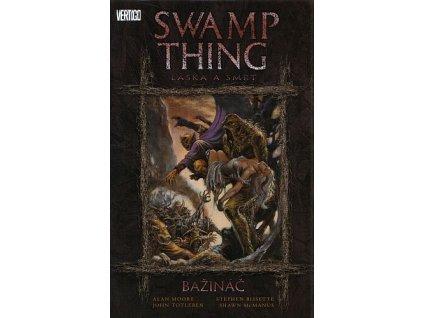 Swamp Thing: Bažináč 2 - Láska a smrt