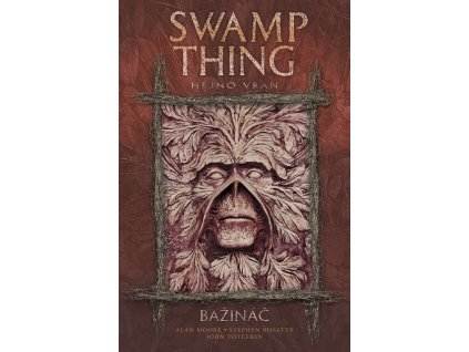 Swamp Thing: Bažináč 4 - Hejno vran