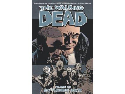 Walking Dead 25 - No Turning Back