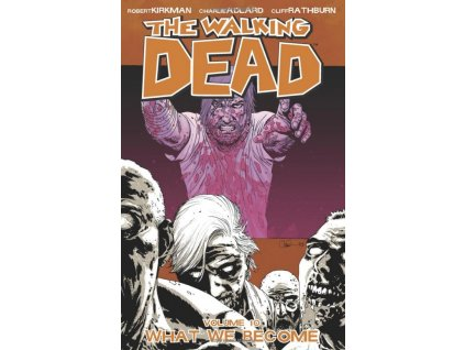 Walking Dead 10 - What We Become