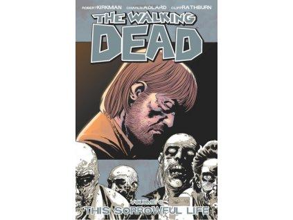 Walking Dead 06 - This Sorrowful Life