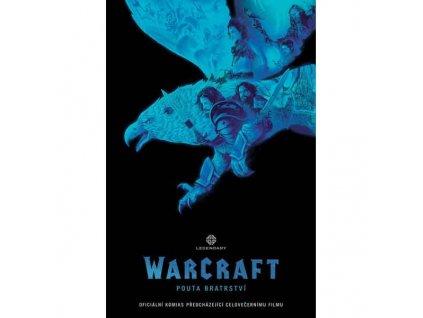 WarCraft: Pouta bratrství