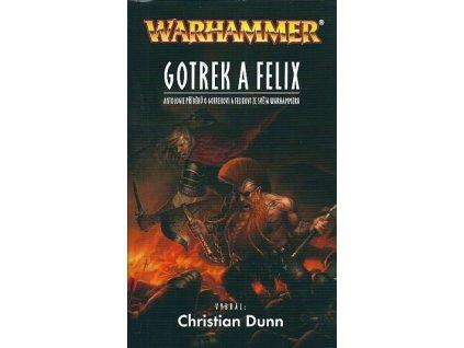 Warhammer: Gotrek a Felix