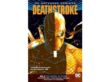 Deathstroke 2: The Gospel of Slade (Rebirth)
