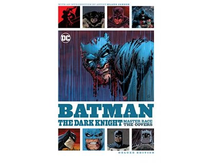 Batman: The Art of the Dark Knight: The Master Race