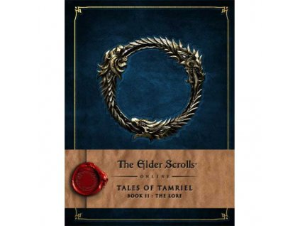 Elder Scrolls Online: Tales of Tamriel Book II - The Lore