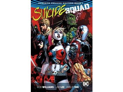 Suicide Squad: Rebirth Deluxe Edition Book 1 (Rebirth)