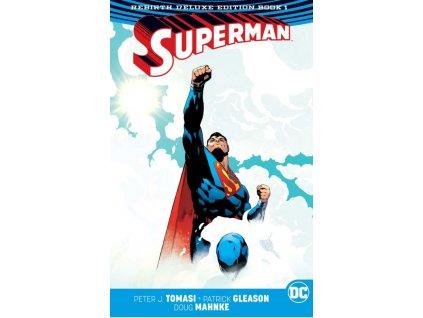 Superman: Rebirth Deluxe Edition Book 1 (Rebirth)