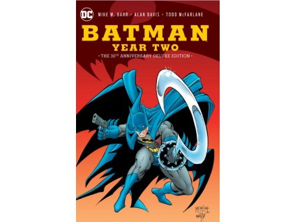 Batman: Year Two 30th Anniversary Deluxe Edition