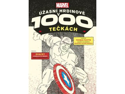 Marvel: Úžasní hrdinové v 1 000 tečkách