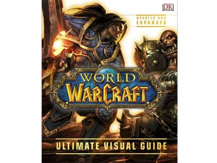 World of Warcraft Ultimate Visual Guide (Updated and Expanded)