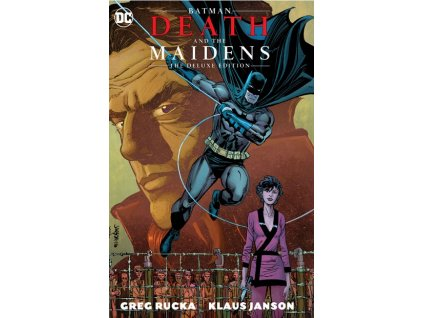 Batman: Death and the Maidens Deluxe Edition
