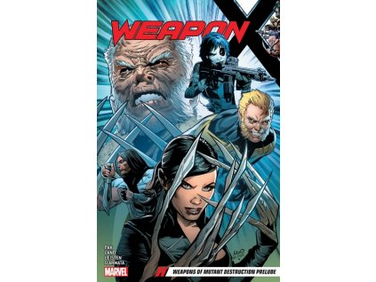 Weapon X 1: Weapons of Mutant Destruction Prelude
