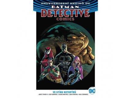 Batman Detective Comics 1: Ve stínu netopýrů (Znovuzrození hrdinů DC)