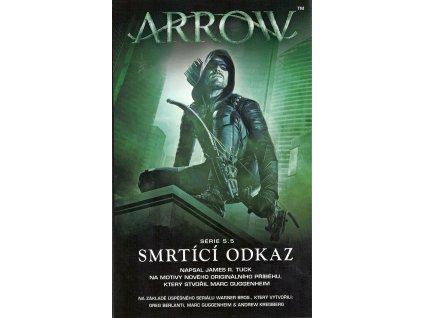 Arrow: Smrtící odkaz