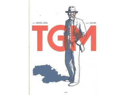 TGM Tomáš Garrigue Masaryk
